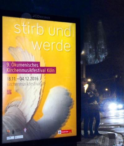 Citylight und Plakate für das Musik- und Kulturprojekt zum Kirchenmusikfestival in Köln
